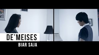 Download DEMEISES - Biar Saja (Official Music Video)