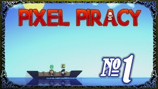 Pixel Piracy - Episode 1 (Perverted Merchant Killer)