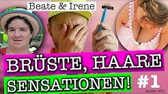 Beate und Irene #1: Brüste, Haare, Sensationen (RTL Schwiegertochter gesucht)