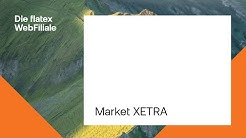 FUNKTIONSVIDEO | MARKET XETRA | FLATEX