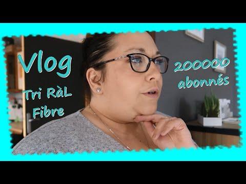 Vlog... Tri RàL Fibre 20000 Abonnés ❤