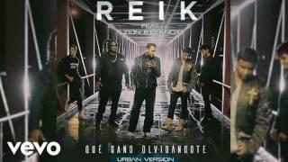 Reik ft. Zion & Lennox - Que gano olvidándote (Oficial Audio)