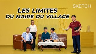 Meilleur sketch chrétien en français - Les limites du maire du village