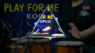 Download Play for me koplo