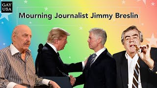 Gay USA: Mourning Journalist Jimmy Breslin