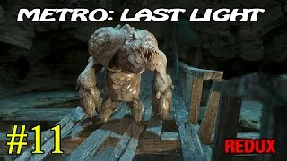 Metro Last Light Redux  Катакомбы  11 16