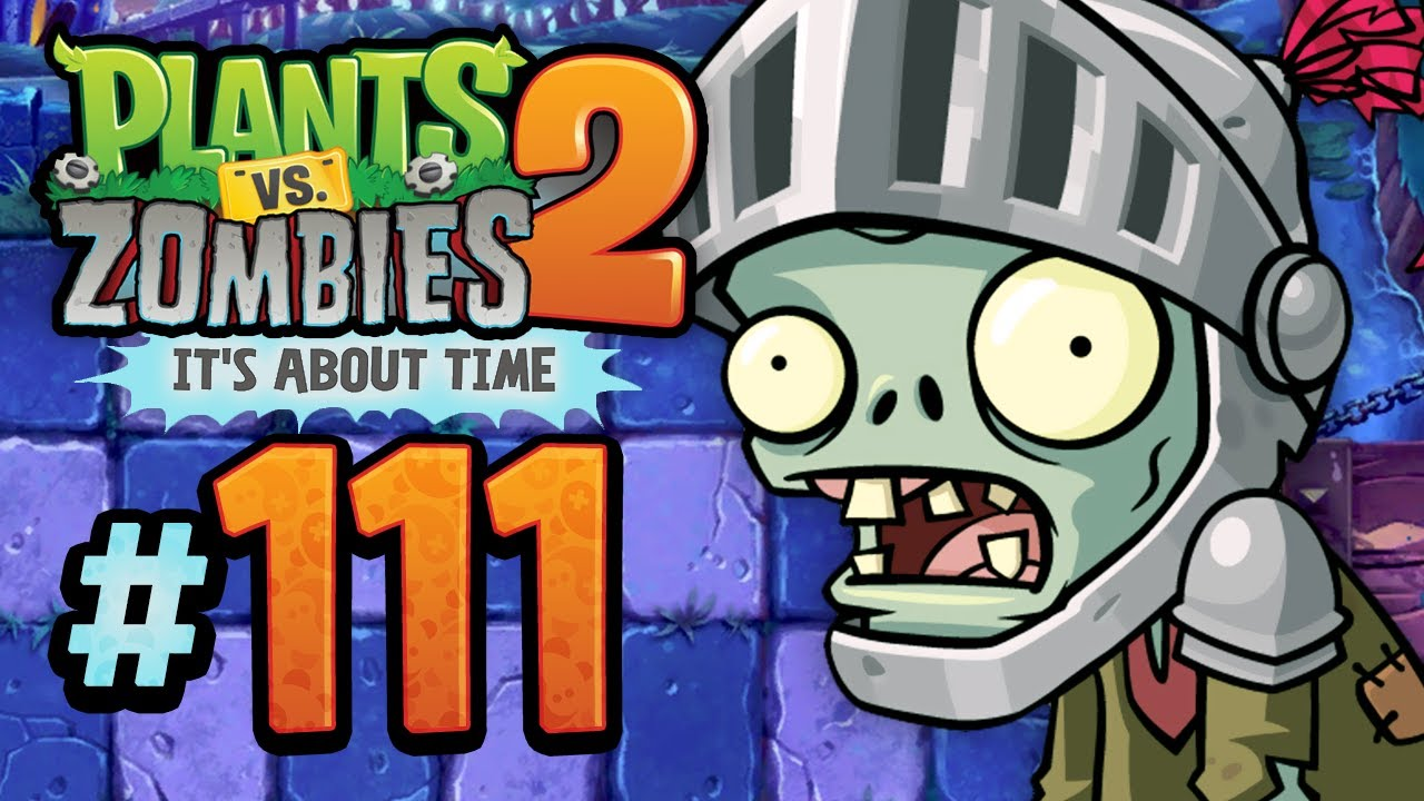 Plants vs  Zombies 2: It's About Time - 111 - Dark Ages: Knights of the  Dead Table
