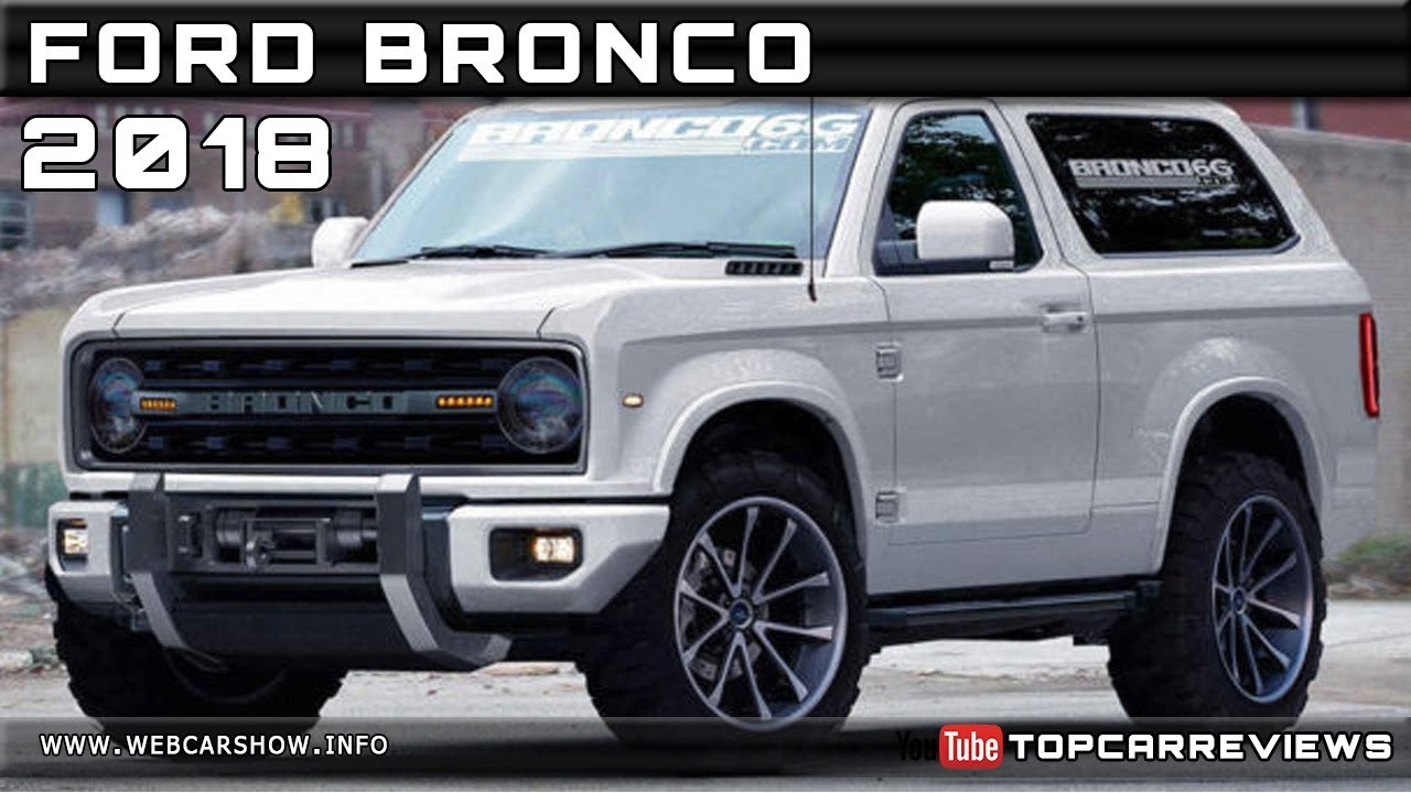 2018 FORD BRONCO Review Rendered Price Specs Release Date - YouTube