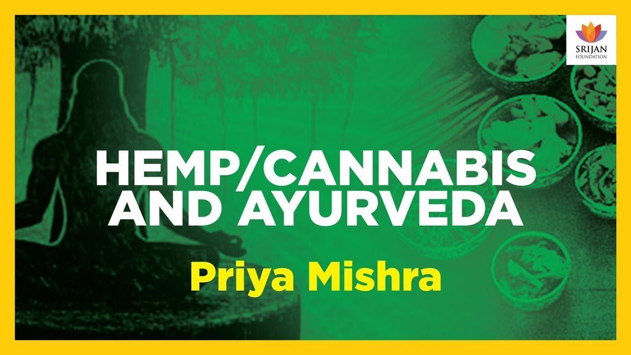 Download आयुर्वेद में भाँग का महत्त्व | Cannabis And Ayurveda | Priya Mishra | Hemp