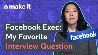 Facebook Exec's Favorite Interview Question