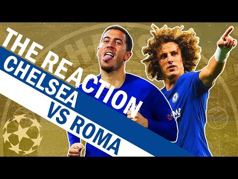 Hazard On Fire & Luiz Scores A Screamer 🔥 Chelsea Vs Roma | The Reaction