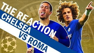Hazard on fire & luiz scores a screamer ???? chelsea vs roma | the reaction