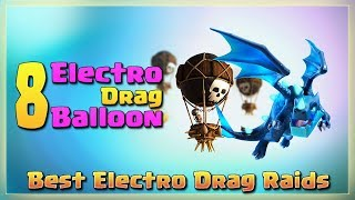 8 ELECTRO DRAGON+ 8 BALLOON = Best Electro Drag Attacks | TH12 War Strategy #35 | COC 2018 |