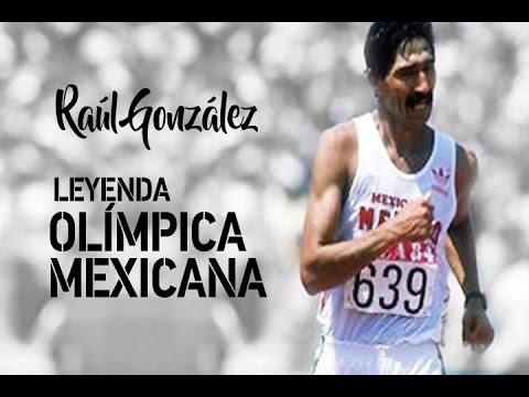Raúl González - Leyenda olímpica mexicana -