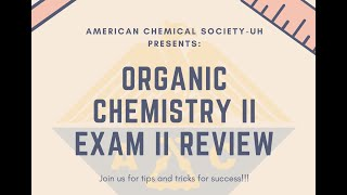 ACS Organic Chemistry II Exam II Review (March 17, 2020)