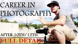 PHOTOGRAPHY COURSES | How to become Photographer | Best ITI Courses | Course after 10th /12th