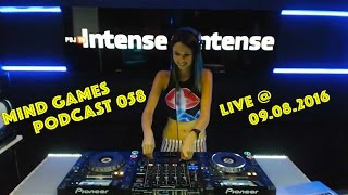 Miss Monique - Mind Games Podcast 058 (Live, Radio Intense 09.08.2016)