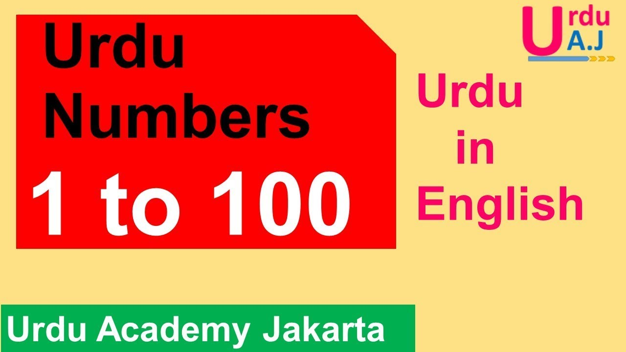 Learn Urdu Numbers 1 100 Youtube How To Memorize Things Numbers 1 100 Learning How to learn to read and write urdu