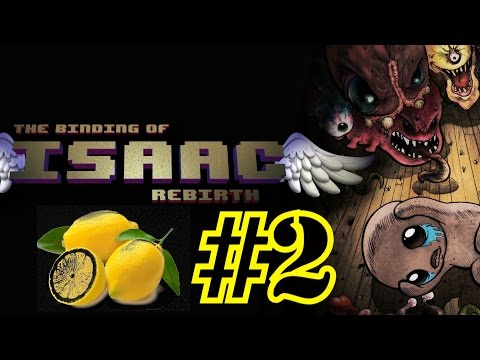 The Binding Of Isaac #2 Challenges When Live Gives U Lemons.