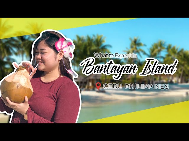 What to Expect in Bantayan Island Cebu  - Philippines