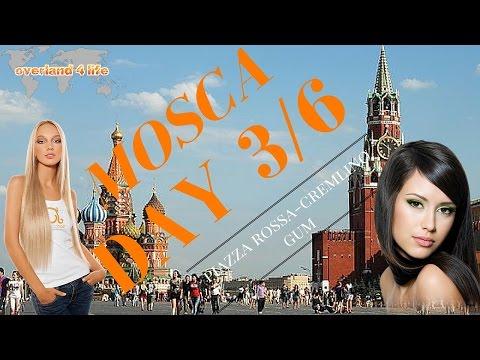 03/06 MOSCA, Piazza Rossa, Cremlino e magazzini GUM