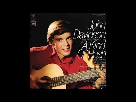 John Davidson ~ There's A Kind of Hush (All Over the World)