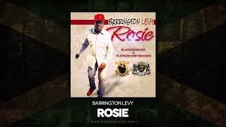 Barrington Levy - Rosie - Black Roses Ent/Platinumcamp Records - February 2014