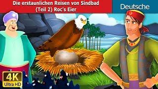 Sindbad (Teil 2) Roc's Eier | Sinbad Part 2 Story in German | Deutsche Märchen