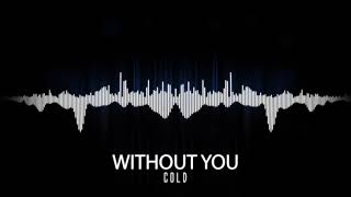 "COLD - ""Without You"" (Visualizer Video) 