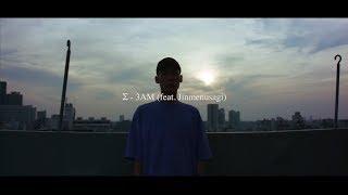 Σ - 3AM feat. Jinmenusagi