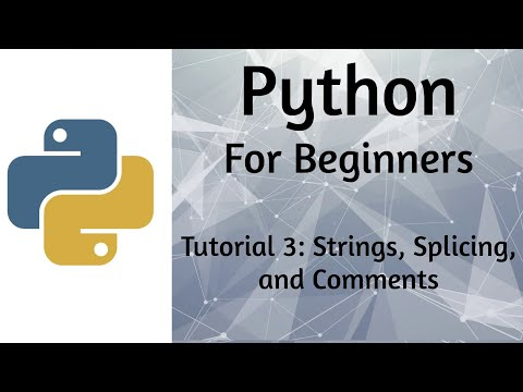 Python - Tutorial 3 - Strings, Slicing, and Comments thumbnail