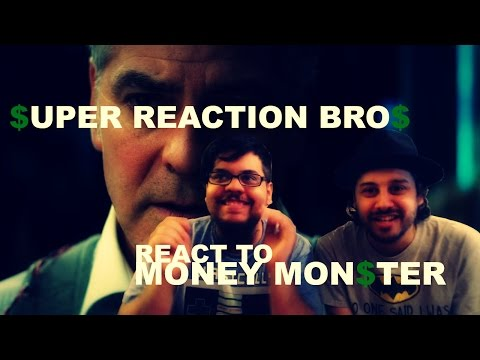 SUPER REACTION BROS REACT & REVIEW Money Monster Movie Trailer!!!!