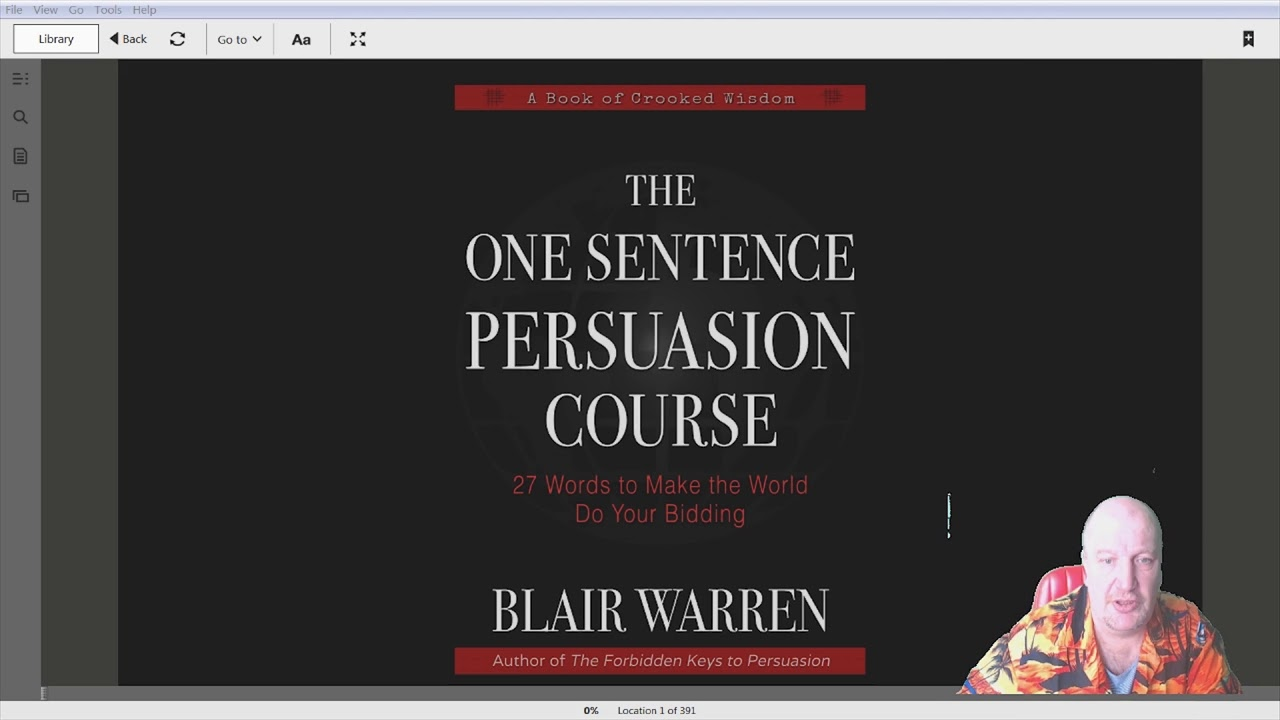 Blair Warren.The One Sentence Persuasion Course - 27 Words to Make the World Do Your Bidding