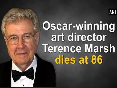 Oscar-winning art director Terence Marsh dies at 86 - ANI News