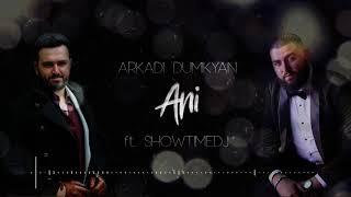 """Video Arkadi Dumikyan - """"ANI"""" feat. ShowtimeDJ  / Аркадий Думикян - АНИ download MP3, 3GP, MP4, WEBM, AVI, FLV Oktober 2018"""