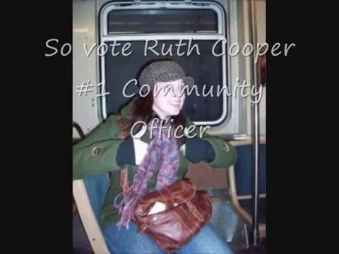 Vote Ruth Cooper #1 for Community Officer!