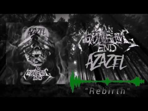 An Astonishing End - Azazel (Full Album 2017)