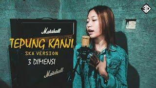 Download Lagu (AKU RAMUNDUR) TEPUNG KANJI (COVER SKA) mp3