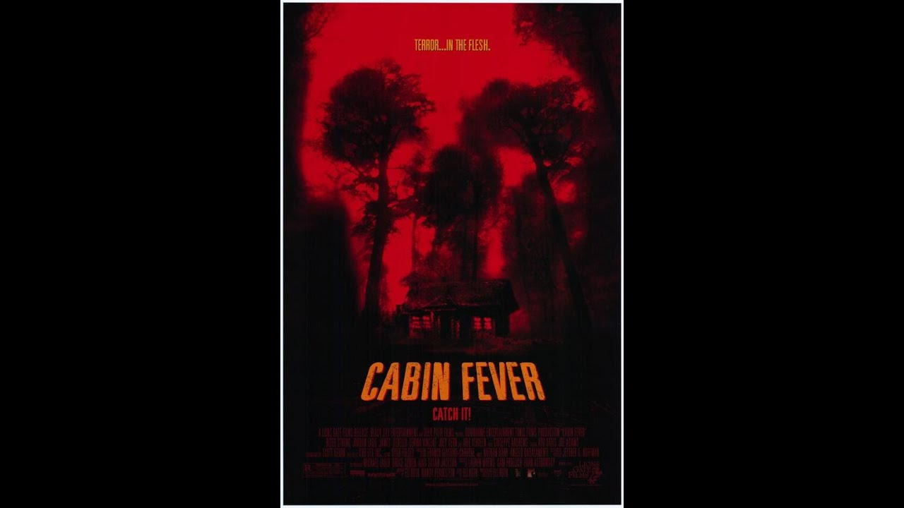 Cabin Fever 2002 Rant And Review Youtube