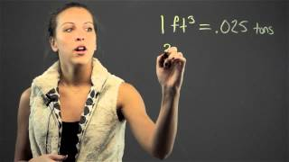 How to Convert the Measurement of Cubic Feet to Tons : Math Lessons & Tips