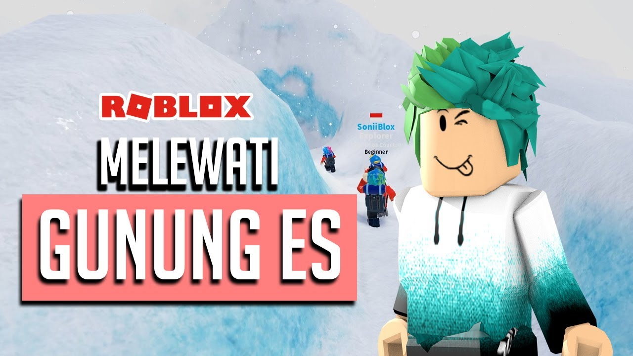 GUNUNG ES | Roblox Indonesia | 🚩Expedition Antarctica