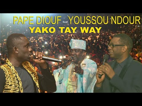 Bercy 2018 -- Pape Diouf  Yako Taye Waye Feat  Youssou Ndour  Mbaye Dieye Faye
