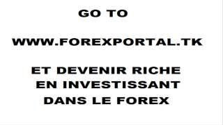 PASSEZ À plateformes WWW.FOREXPORTAL.TK Forex Trading