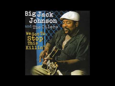 BIG JACK JOHNSON (Lambert, Mississippi, U.S.A) - Big Foot Woman