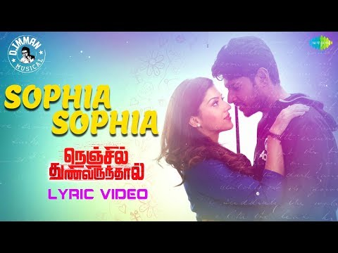 Sophia Sophia Song Lyrics From Nenjil Thunivirundhal