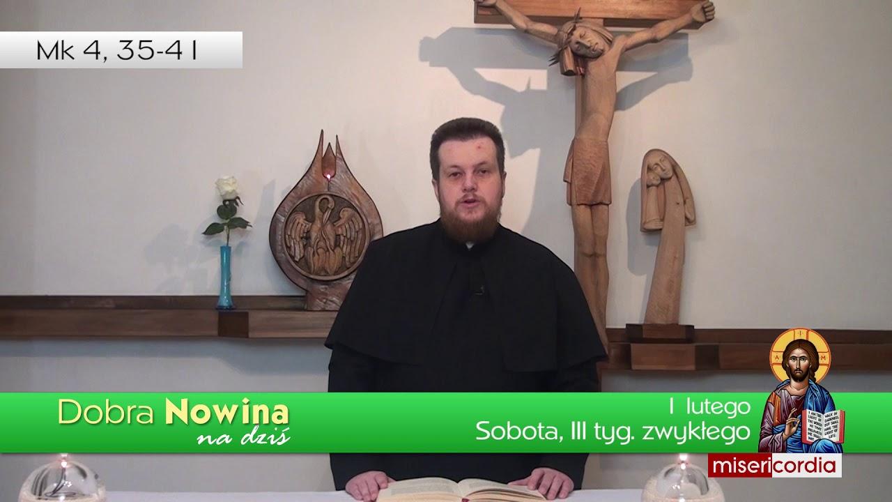 Dobra Nowina na dziś | 1 lutego - Sobota, III tyg. zwykłego