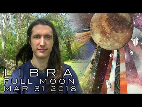 Libra Full Moon March 31st - Evolving How We Relate so to Own Our Self-Authority & Contribute Back