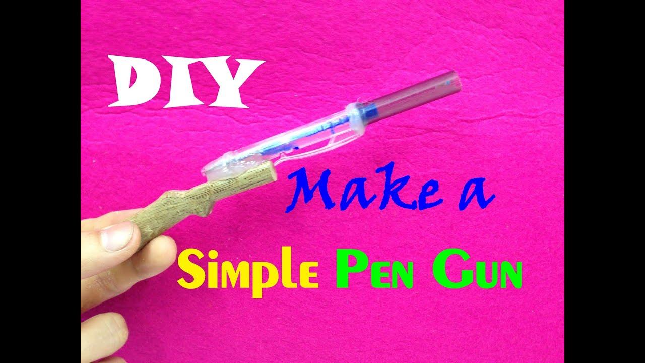 pen gun how to make