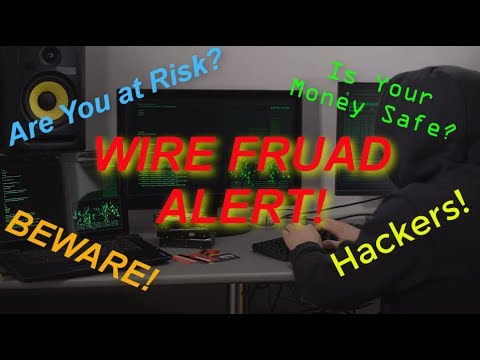 Wire Fraud Alert for Real Estate- Are You at Risk?
