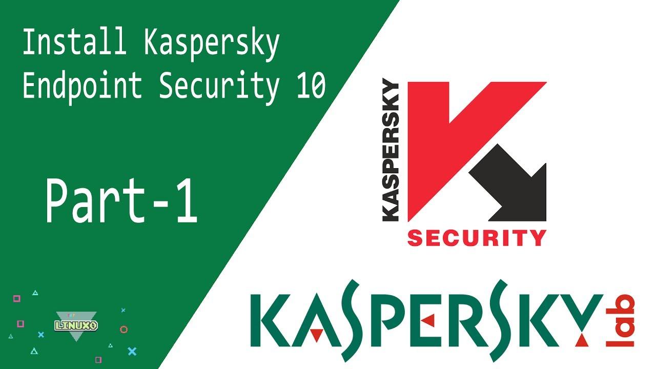 Kaspersky | install kaspersky endpoint security 10 on windows.